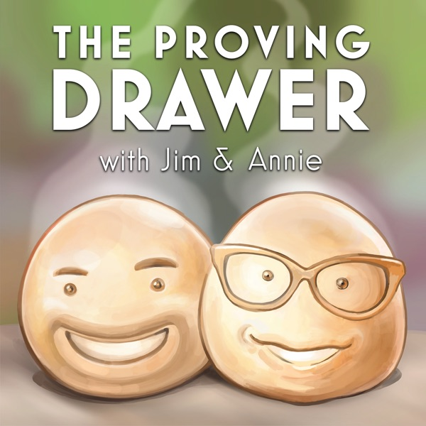 The Proving Drawer: a podcast about The Great British Baking Show