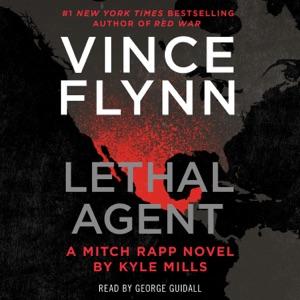 Lethal Agent (Unabridged) - Vince Flynn & Kyle Mills audiobook, mp3