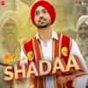 Shadaa Title Song From Shadaa - Diljit Dosanjh & Nick Dhammu mp3
