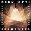 Erstausgabe - Moka Efti Orchestra