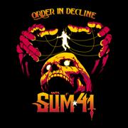 Order In Decline - Sum 41 - Sum 41