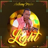 Anthony Malvo - Jah Is My Light