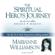 Marianne Williamson - The Spiritual Hero's Journey