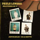 Solo Pienso en Ti (feat. De La Ghetto & Justin Quiles)