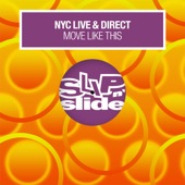 NYC Live & Direct - Move Like This (Chronicles Mix)