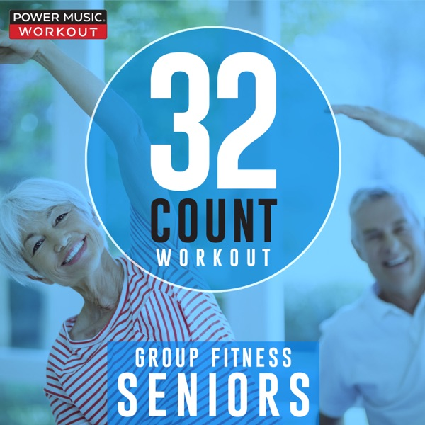 32 Count Workout - Seniors (Nonstop Group Fitness 126 BPM)
