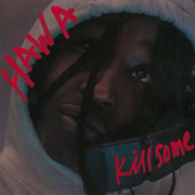 Kill Some - HAWA