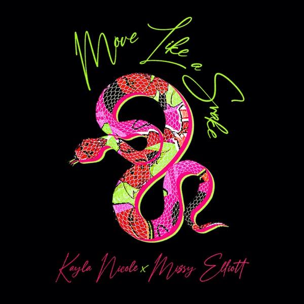 Move Like a Snake (feat. Missy Elliott) - Single