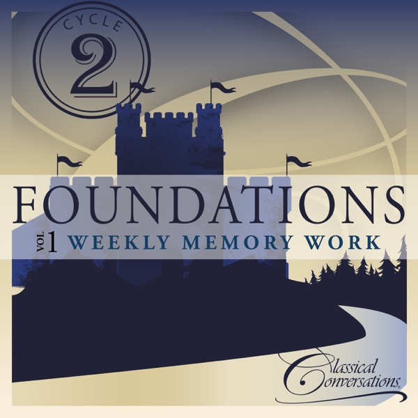 Classical Conversations - Foundations Cycle 2, Vol.1 - Weekly Memory Work