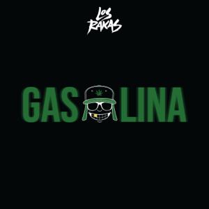 Los Rakas - Gasolina