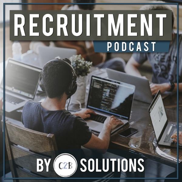 C2B Solutions Recruitment Podcast