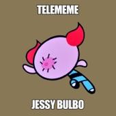 Jessy Bulbo - Me Gustas
