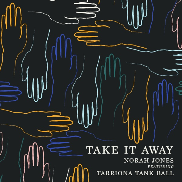 Take It Away (feat. Tarriona 'Tank' Ball) - Single
