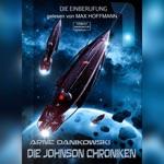 Die Einberufung - John James Johnson Chroniken, Band 1 (ungekürzt)