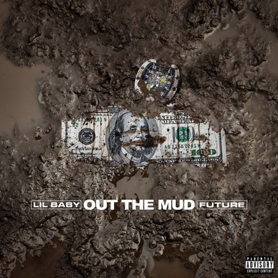 Out the Mud - Single MP3 Download