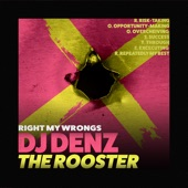 DJ DENZ The Rooster - Hour Time Is Ours