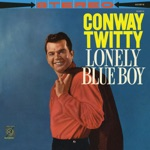 Conway Twitty - Just Because