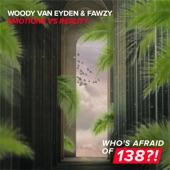 Woody van Eyden & Fawzy - Emotions Vs. Reality