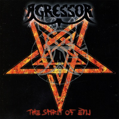 The Spirit of Evil - Agressor