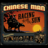 Chinese Man - Racing with the Sun artwork