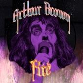 Arthur Brown - Fire
