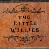 The Little Willies - Roly Poly