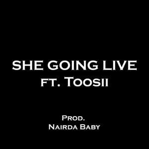 Jonah Raine - She Going Live feat. Toosii