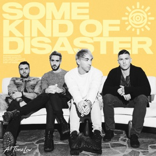 All Time Low – Some Kind of Disaster – Single [iTunes Plus AAC M4A]