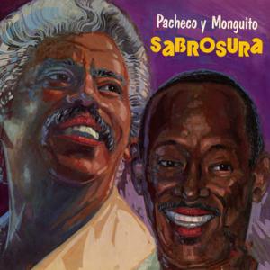 """Johnny Pacheco & Monguito """"El Único"""" Santamaría - Sabrosura"""