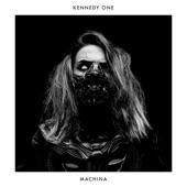Kennedy One - Machina