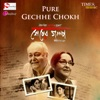 Pure Gechhe Chokh From Sesher Golpo Single