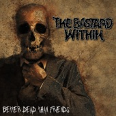 The Bastard Within - Loser Division (feat. Trevor)