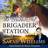 Sarah Williams - The Brothers of Brigadier Station