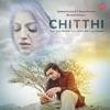 Chitthi Single