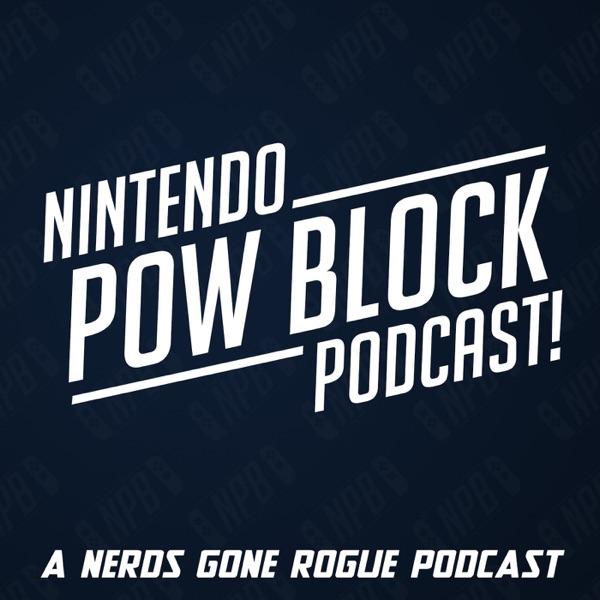 Nintendo Pow Block: A NGR Radio Podcast!