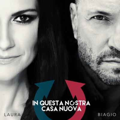 In questa nostra casa nuova - Single - Laura Pausini
