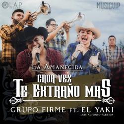 View album Cada Vez Te Extraño Más (feat. Luis Alfonso Partida El Yaki) - Single