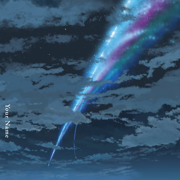 Your Name. (Original Motion Picture Soundtrack) [Deluxe Edition]