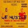 We Hustle (feat. Daz Dillinger) - Single, Twan Mac Music
