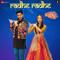 Radhe Radhe <br />    Dream Girl   Meet Bros & Amit Gupta