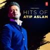 Hits of Atif Aslam
