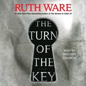 The Turn of the Key (Unabridged) - Ruth Ware audiobook, mp3
