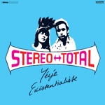 Stereo Total - Heroes (2015 Remaster)