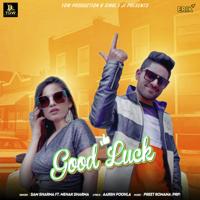 Sam Sharma - Good Luck (feat. Mehak Sharma)