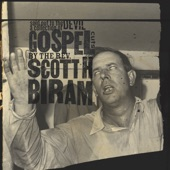 Scott H. Biram - Gotta Get To Heaven
