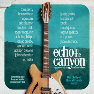 Echo in the Canyon (feat. Jakob Dylan) [Original Motion Picture Soundtrack] - Echo In The Canyon