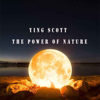 Ying Scott - The Power of Nature  artwork