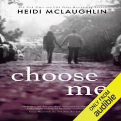Choose Me: The Archer Brothers Book 2 (Unabridged)