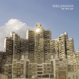 Melorman - For the Sun