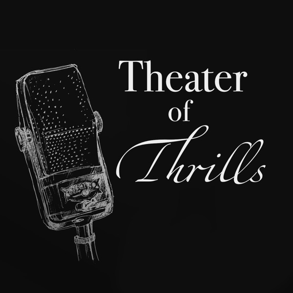 Theater of Thrills